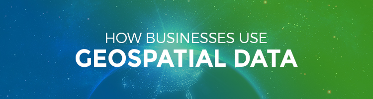 How Businesses Use Geospatial Data Map Business Online Blog - Data mapping companies